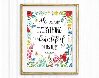 He has made everything beautiful in its time, Ecclesiastes 3:11, Christian art, Printable quote,Bible verse, Scripture, Wall Art, Watercolor