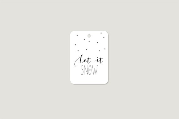 "Gift tags: ""Let is snow"""