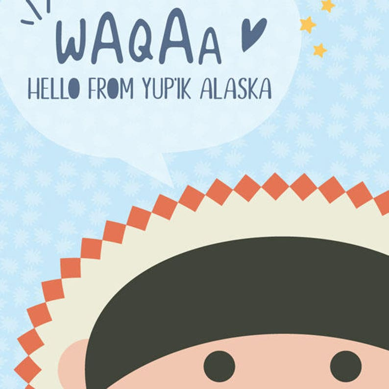 Waqaa! Hello from ALASKA! - Kids around the world - PRINTABLE Nursery  Illustrated Poster Kids Baby Room boys girls Kids Art Unique Gift