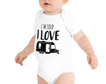 I'm Told I Love Airstreams Baby Bodysuit, Airstream Trailer, Airstream Camper, Airstream Gifts, Baby Gift, Camping Gift, Camper Baby