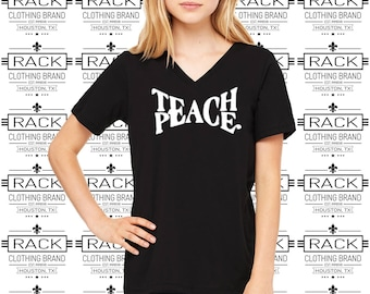 96017ecfdbfc TEACH PEACE Women's Fitted or Relaxed Fit V Neck T-Shirt. Teaching, Peaceful,  Positivity, Peace, Unity