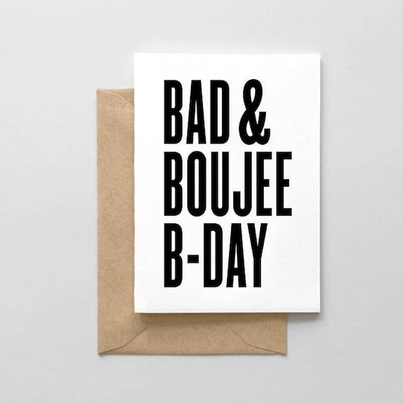 Funny Birthday Cards Bad Boujee Birthday Etsy