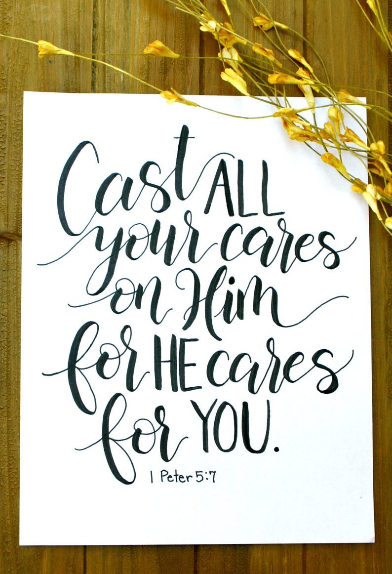 Cast All Your Cares On Him Printable Art - Instant Download Art - 1 Peter  5:7 Art - Bible Verse Print- Hand Lettered Print