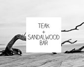 Teak Sandalwood Bar