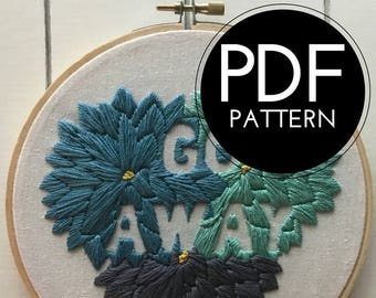 digital hand embroidery pattern | go away design | digital PDF download | embroidery pdf | embroidery pattern