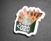 F*ck 2020 Dumpster Fire Waterproof Sticker