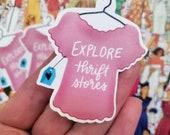 Explore Thrift Stores Sticker | Thrifting Sticker | Secondhand Stores | Goodwill | Garage Sale | Junking | Shop Secondhand
