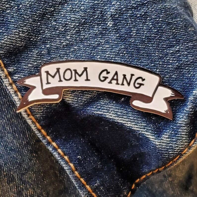 Mom Gang Pin image 0