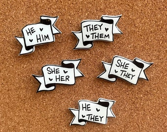 Pronoun Pins - She Her - She They | He Him - He They | They Them - LGBTQ+ - Trans - ENBY Misgendered