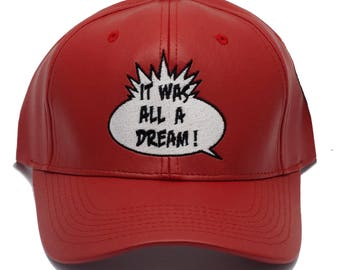 It was all a dream dad hat