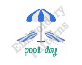 Pool Day - Machine Embroidery Design - 4 X 4 Hoop, Sayings, Summer, Beach Chairs, Umbrella, Sun Shade, Lounge