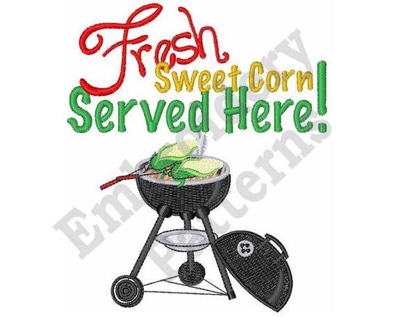 Fresh Sweet Corn Served Here Machine Embroidery Design Etsy