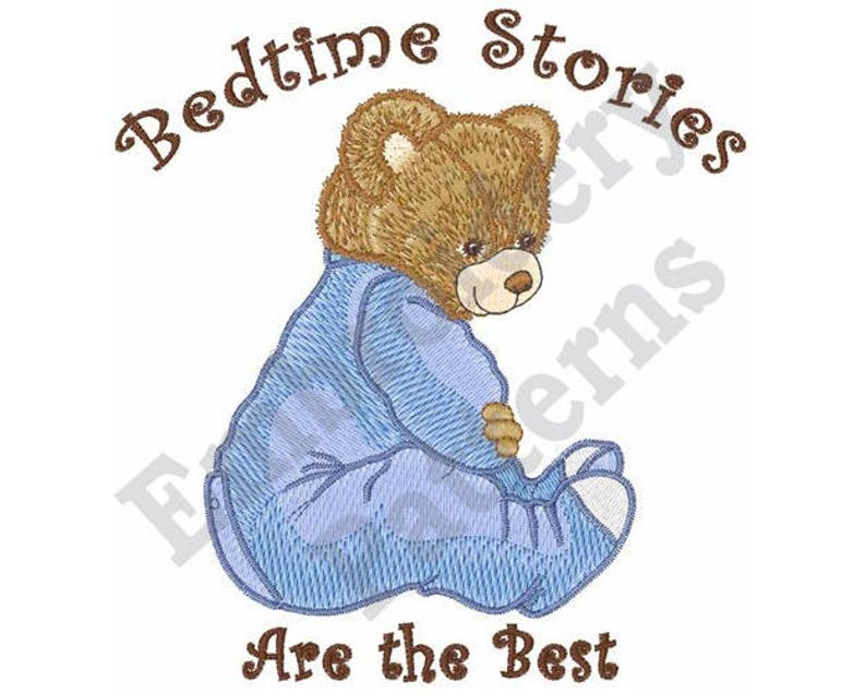 Bedtime Stories Are The Best Teddy Bear - Machine Embroidery Design - 5 X 7  Hoop, Baby Shower Design, Nursery, Bedtime Embroidery, Sayings