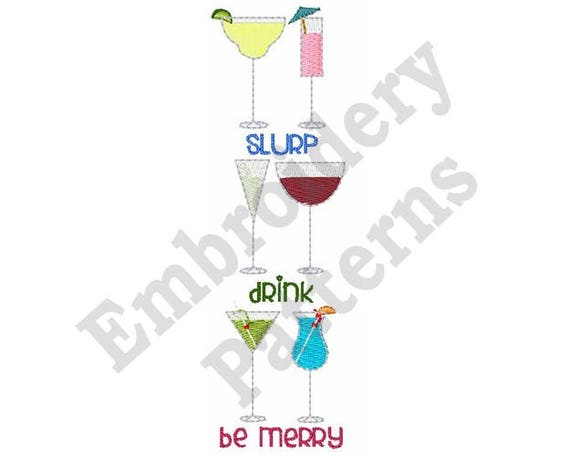 Slurp Drink And Be Merry Machine Embroidery Design 5 X 7 ...