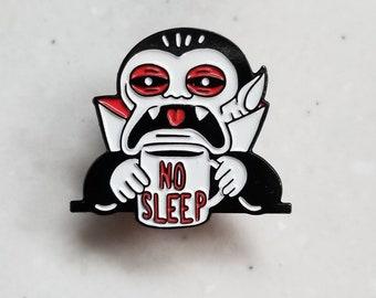 No sleep enamel pin