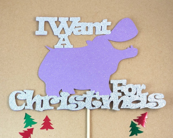 Hippo For Christmas.I Want A Hippopotamus For Christmas Cake Topper Hippo For Christmas Christmas Cake Topper Ugly Sweater Party 1 Piece