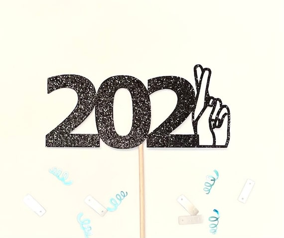Digital Download SVG New Years Cake Topper NYE Cake Topper Happy New Year DXF Cut Files 2021 Be Better New Years Eve Party