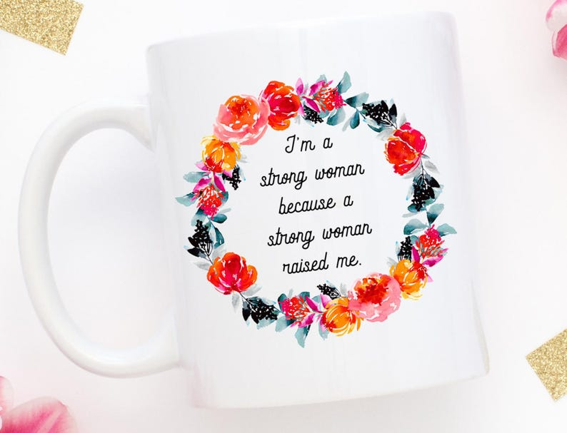 4ed4b8763ae Mother's Day Mug Coffee Mug Strong Women Gift for | Etsy