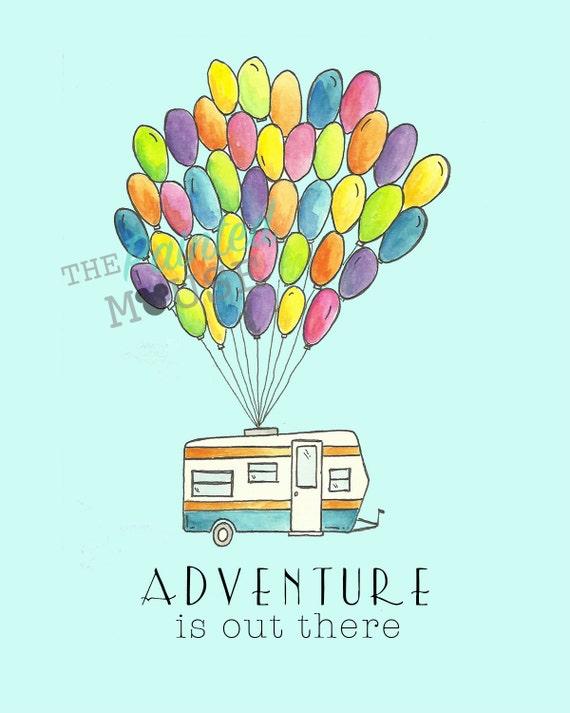 8x10- Walt Disney World Print - Disney UP art, wall hangings, Disney UP  print, Adventure art, Disney Quotes, Balloons, Vintage Camper, Campe