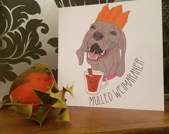 Mulled Weimaraner Christmas Card
