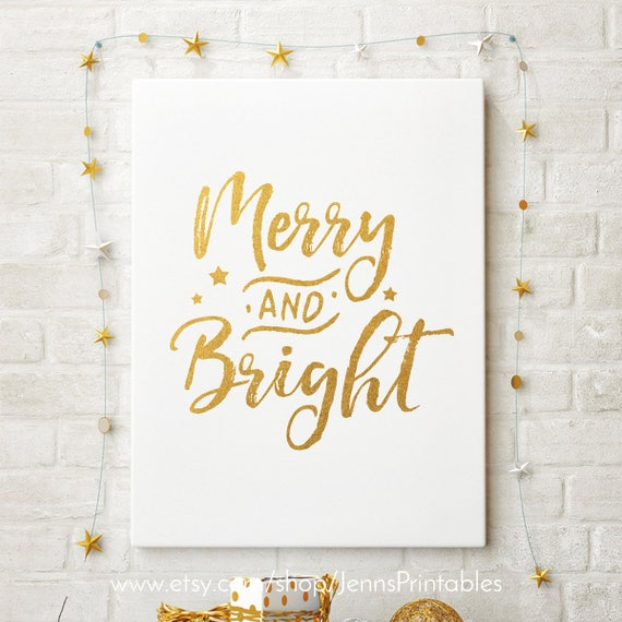 picture regarding Printable Gold Foil named Merry and Brilliant Gold Foil Xmas Printable; Merry and Dazzling Gold Xmas Decor; Instantaneous Electronic Print; Gold Foil Holiday vacation Decoration