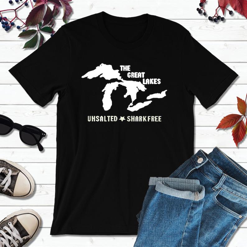 Great Lakes Shirt Vacation Shirt Unsalted and Shark Free image 0