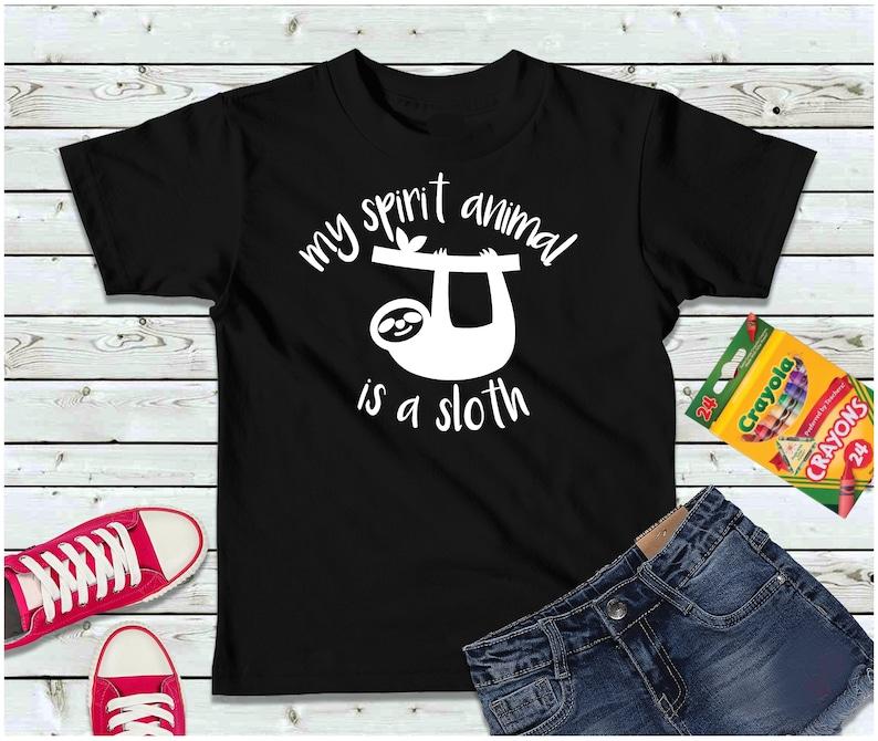 My Spirit Animal is a Sloth Boys or Girls Shirt Kids Shirt image 0
