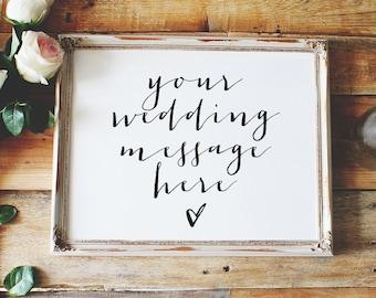 customize your own message, custom wedding sign, horizontal wedding sign, reception sign style01 / SKU: LNWS41C