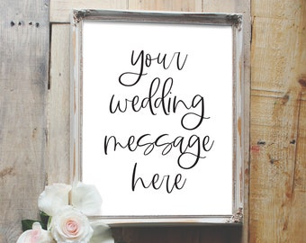 customize your own message, custom wedding sign, vertical wedding sign, reception sign style01 / SKU: LNWS41B