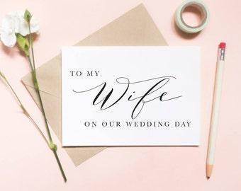 To my wife on our wedding day card, To my wifey on our wedding day card, to my wife card, wedding day card / SKU: LNWD06