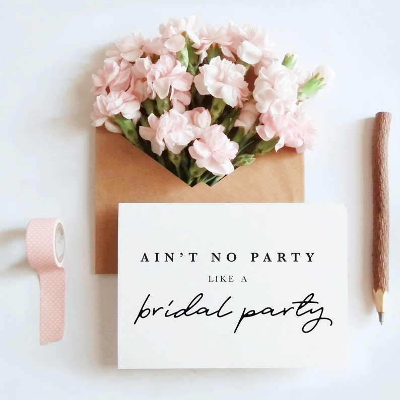 ain't no party like a bridal party bridal card wedding image 0