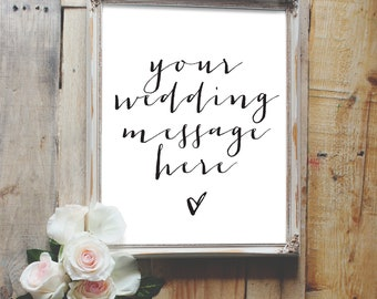 customize your own message, custom wedding sign, vertical wedding sign, reception sign style01 / SKU: LNWS41