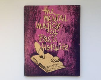 The Mental Magick of Basil Horowitz - Volume One - 1st Edition 1981 - Vintage Magic Book