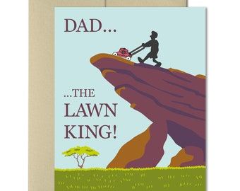 Fathers Day Card -Funny Cards for dad -Dad Birthday -Funny Fathers Day -Dad from daughter -Dad from son -Humor cards for dad -The Lawn King