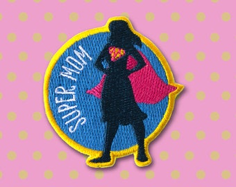 Mother's Day Gift - Super Mom patch - Iron on Patches - Embroidered Patch - Cute Patches - Patches for Jackets - For Mom -Denim Patches