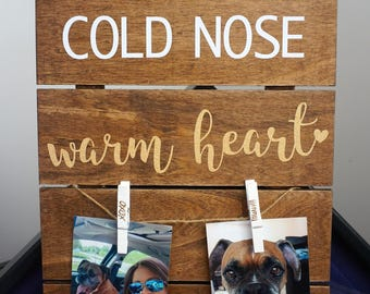 Dog Lovers - Cold Nose Warm Heart Hanging Wooden Sign