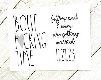 bout f*cking time save the date postcard, funny wedding announcement, custom save the date cards, about time, wedding post card, adult card