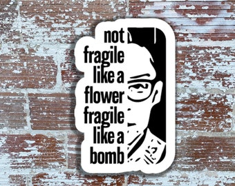 fragile like a bomb, decal for laptop, Ruth Bader Ginsberg sticker, notorious RBG label, RBG sticker, decal for iphone, sticker for ipad