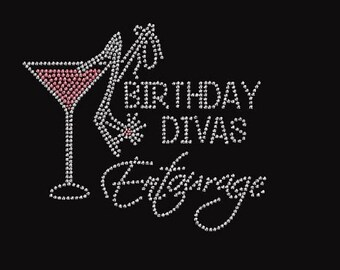 Rhinestone Birthday Divas Entourage with Martini   Lightweight Ladies T-Shirt  or DIY Iron On Transfer           JZC7
