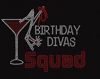 Rhinestone Birthday Divas Squad  Lightweight Ladies T-Shirt  or DIY Iron On Transfer          -RG4N
