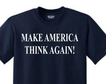 Tstars Make America Think Again Protest Anti Trump Sweatshirt
