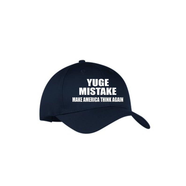 Yuge mistake baseball cap, political saying caps, political movement cap,  anti Trump apparel