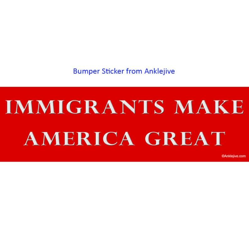 Immigrants Make America Great  Anti-Trump Anti-GOP UV-Coated image 0