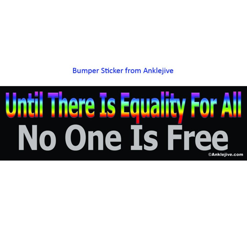 Until There is Equality For All No One Is Free  Progressive image 0