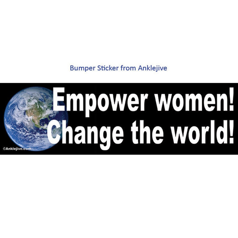Empower women Change the world  Liberal Progressive image 0