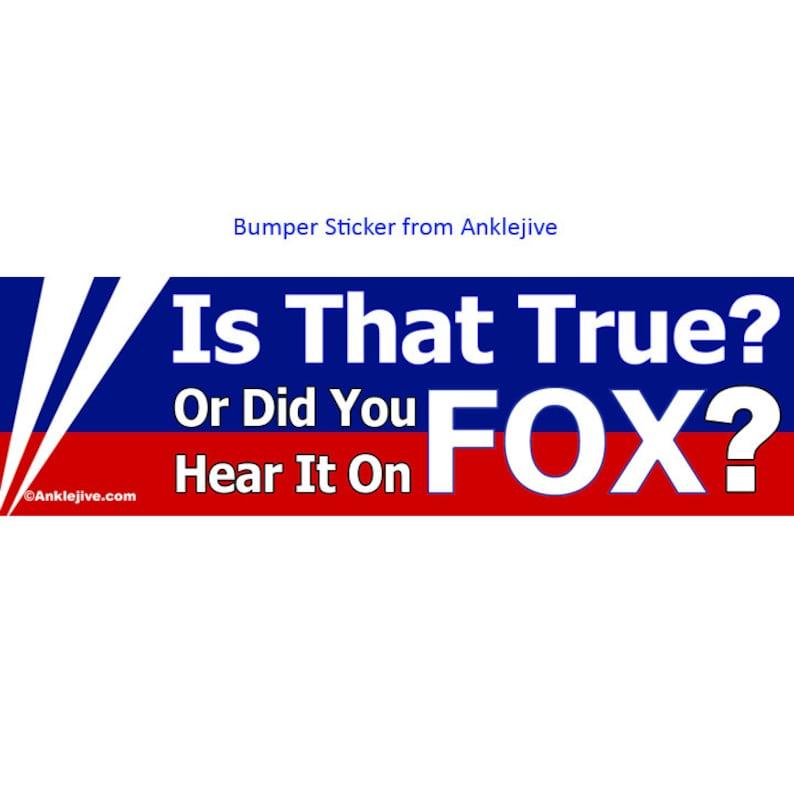 Is That True Or Did You Hear It On Fox  Progressive image 0