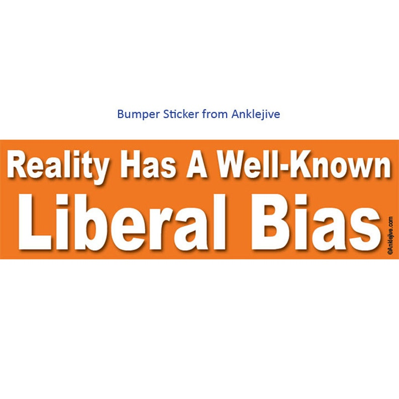 Reality Has A Well-Known Liberal Bias  Progressive Liberal image 0