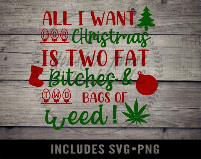 All i want for christmas svg, Friday after next svg, friday after next svg file,Christmas SVG, Friday after next png,