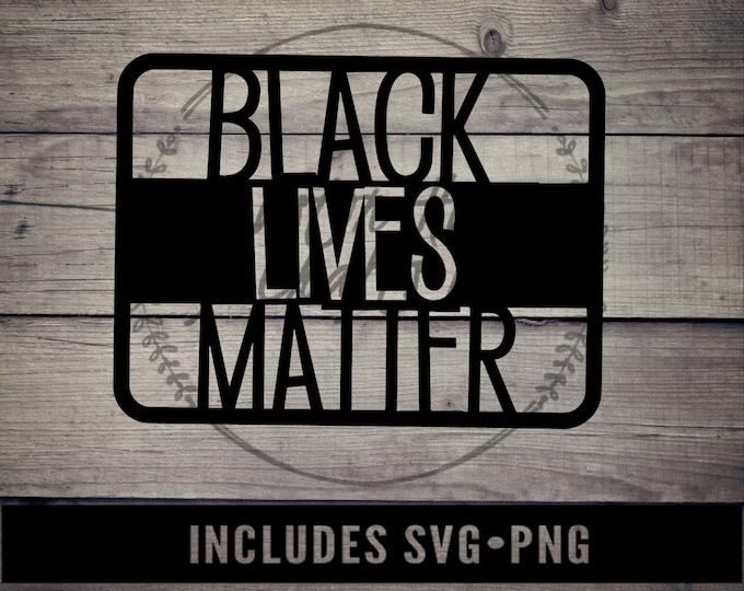 Black Lives Matter Svg, Black Lives Matter Png, BLM Svg, BLM Png, Black Lives Matter Svg, Black Lives Matter Png
