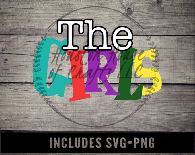 The Girls Svg, The Girls Png, The Girls Cut File Leaving Single SVG, Living Single Svg, Leaving Single Png, Living Single Png,